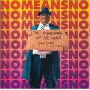 NoMeansNo, Worldhood Of The World (as Suc (LP)