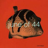 June Of 44, In The Fishtank 6 (CD)