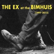 The Ex, Ex At The Bimhuis (1991-2015) (CD)