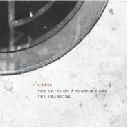 Crass, Ten Notes On A Summer's Day- The Swansong: The Crassical Collection [Remastered & Expanded]  (CD)