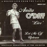Anita O'Day, Anita O'Day 'Live': Let Me Off Uptown (CD)