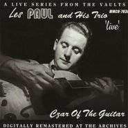 Les Paul & His Trio, Live: Czar Of The Guitar (CD)