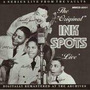 "The Ink Spots, The ""Original"" Ink Spots ""Live"" (CD)"