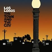 Los Lobos, Town & The City (CD)