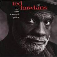 Ted Hawkins, The Next Hundred Years (CD)