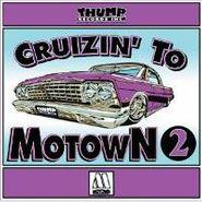 Various Artists, Cruizin' To Motown 2 (CD)