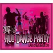 Various Artists, Super Hot Dance Party Box Set (CD)