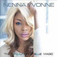 Nenna Yvonne, The Evolution Of Blue Magic (CD)