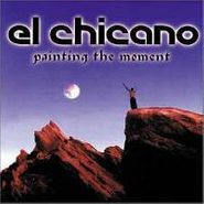 El Chicano, Painting The Moment (CD)