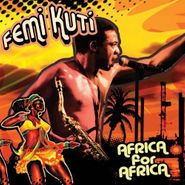 Femi Kuti, Africa For Africa (LP)