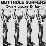 Butthole Surfers, Brown Reason To Live EP [Original Issue] (LP)