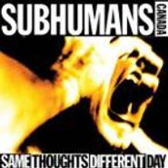 The Subhumans, Same Thoughts Different Day (LP)
