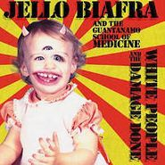 Jello Biafra And The Guantanamo School Of Medicine, White People & The Damage Done (CD)