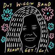 Dot Wiggin Band, Ready! Get! Go! (CD)