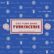 CSC Funk Band, Funkincense [RECORD STORE DAY] (LP)