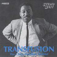 The Chico Hamilton Quintet, Transfusion (CD)