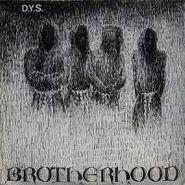 D.Y.S., Brotherhood (LP)