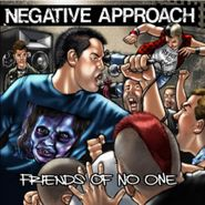 Negative Approach, Friends Of No One EP (CD)