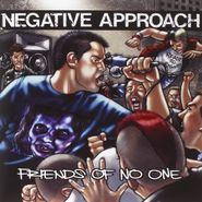 """Negative Approach, Friends Of No One (7"""")"""