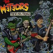 Meteors, These Evil Things (CD)