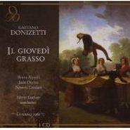 Gaetano Donizetti, Donizetti: Il Giovedi Grasso (CD)