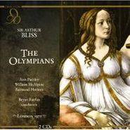 Sir Arthur Bliss, The Olympians (CD)
