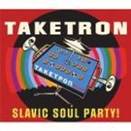 Slavic Soul Party!, Taketron (CD)