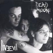 Dead Moon, Livevil (CD)