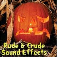 Various Artists, Rude & Crude Sound Effects (CD)