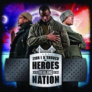 Zion I, Heroes In The Healing Of The Nation (LP)