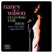 Nancy Wilson, Guess Who I Saw Today: Nancy Wilson Sings Songs Of Lost Love (CD)