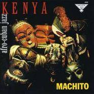 Machito, Kenya: Afro-Cuban Jazz (CD)