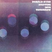 Donald Byrd, Stepping Into Tomorrow (CD)