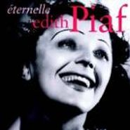 Edith Piaf, Eternelle: The Best Of Edith Piaf (CD)
