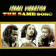Israel Vibration, Same Song W/ Bonus Trax (CD)