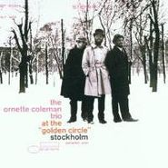 Ornette Coleman Trio, At The Golden Circle: Volume One (CD)