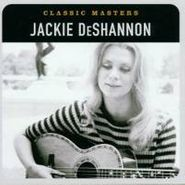 Jackie DeShannon, Classic Masters (CD)