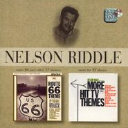 Nelson Riddle, Route 66 and Other Great TV Themes / More Hit TV Themes