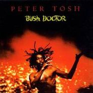 Peter Tosh, Bush Doctor [Bonus Tracks] (CD)