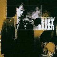 Chet Baker, The Definitive Chet Baker (CD)
