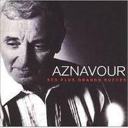 Charles Aznavour, Ses Plus Grands Succes (CD)