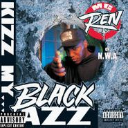MC Ren, Kizz My Black Azz (CD)