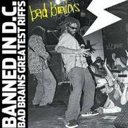 Bad Brains, Banned In D.C. - Bad Brains Greatest Riffs (CD)