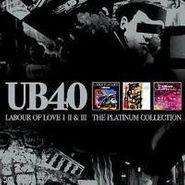 UB40, Labour Of Love I II & III: The Platinum Collection (CD)
