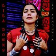 Lila Downs, La Sandunga (CD)