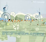Medeski, Martin & Wood, End of the World Party (Just in Case)