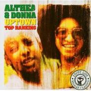 Althea & Donna, Uptown Top Ranking (CD)
