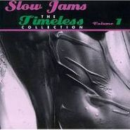 Various Artists, Slow Jams: The Timeless Collection, Volume 1 (CD)