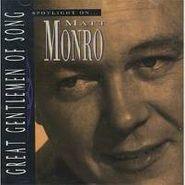Matt Monro, Spotlight On Matt Monro (CD)
