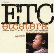 Wayne Shorter, Et Cetera (CD)